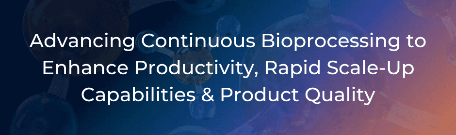 Continuous Bioprocessing web banner